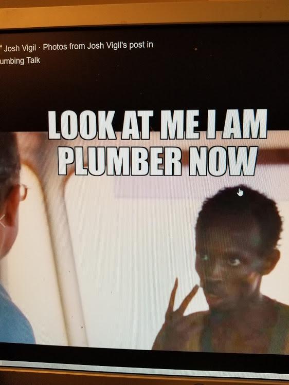 Hi... I'm new. I really need some help-plumber.jpg